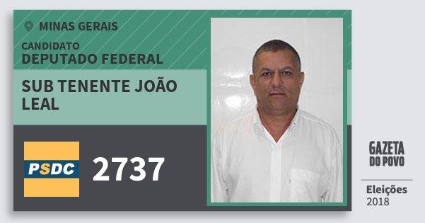 Santinho Sub Tenente João Leal 2737 (DC) Deputado Federal | Minas Gerais | Eleições 2018