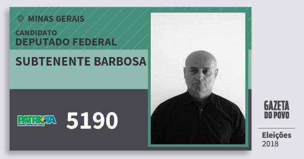 Santinho Subtenente Barbosa 5190 (PATRI) Deputado Federal | Minas Gerais | Eleições 2018