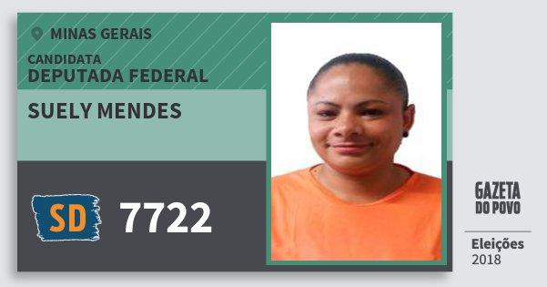 Santinho Suely Mendes 7722 (SOLIDARIEDADE) Deputada Federal | Minas Gerais | Eleições 2018