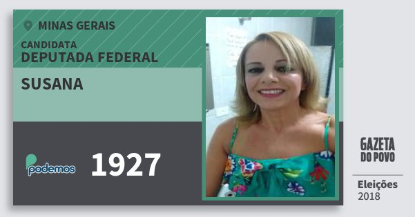Santinho Susana 1927 (PODE) Deputada Federal | Minas Gerais | Eleições 2018