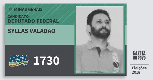 Santinho Syllas Valadao 1730 (PSL) Deputado Federal | Minas Gerais | Eleições 2018