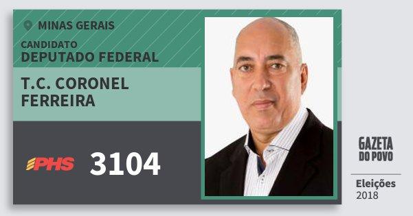 Santinho T.c. Coronel Ferreira 3104 (PHS) Deputado Federal | Minas Gerais | Eleições 2018