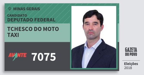 Santinho Tchesco do Moto Taxi 7075 (AVANTE) Deputado Federal | Minas Gerais | Eleições 2018