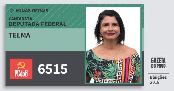 Santinho Telma 6515 (PC do B) Deputada Federal | Minas Gerais | Eleições 2018