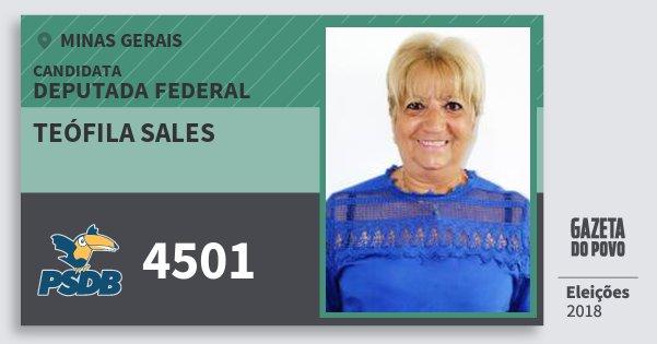 Santinho Teófila Sales 4501 (PSDB) Deputada Federal | Minas Gerais | Eleições 2018
