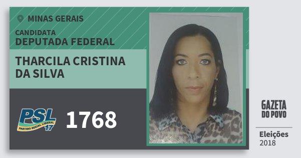 Santinho Tharcila Cristina da Silva 1768 (PSL) Deputada Federal | Minas Gerais | Eleições 2018