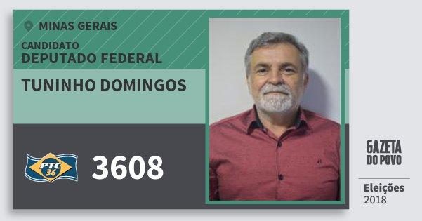 Santinho Tuninho Domingos 3608 (PTC) Deputado Federal | Minas Gerais | Eleições 2018