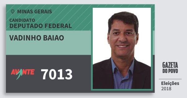 Santinho Vadinho Baiao 7013 (AVANTE) Deputado Federal | Minas Gerais | Eleições 2018