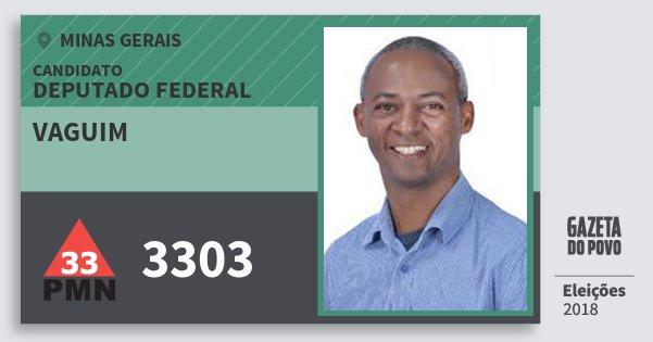 Santinho Vaguim 3303 (PMN) Deputado Federal | Minas Gerais | Eleições 2018