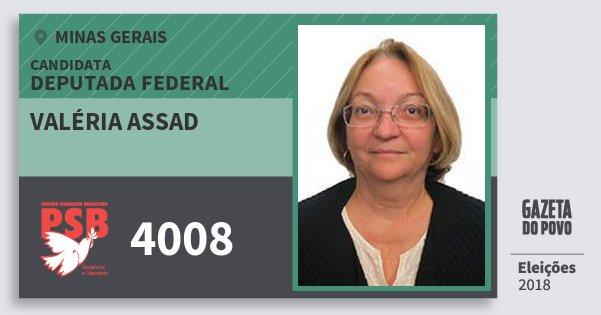 Santinho Valéria Assad 4008 (PSB) Deputada Federal | Minas Gerais | Eleições 2018