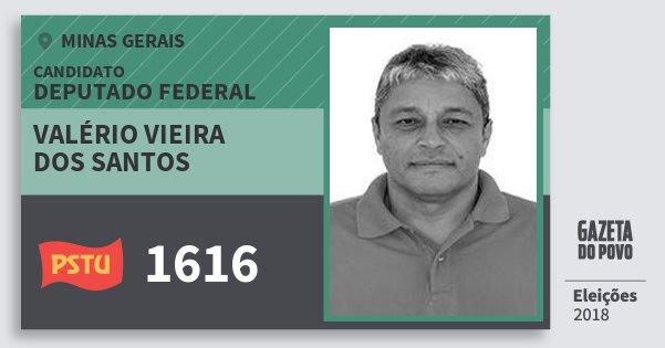Santinho Valério Vieira dos Santos 1616 (PSTU) Deputado Federal | Minas Gerais | Eleições 2018
