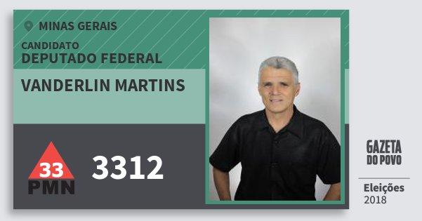 Santinho Vanderlin Martins 3312 (PMN) Deputado Federal | Minas Gerais | Eleições 2018