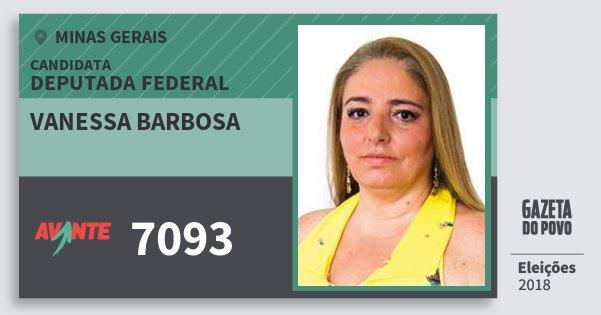 Santinho Vanessa Barbosa 7093 (AVANTE) Deputada Federal | Minas Gerais | Eleições 2018