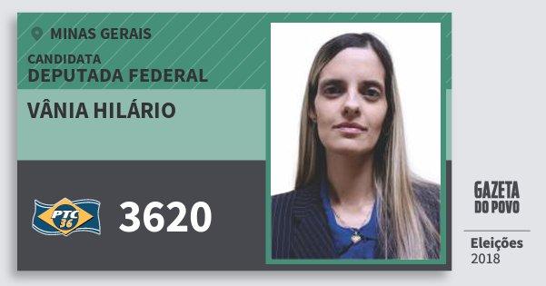 Santinho Vânia Hilário 3620 (PTC) Deputada Federal | Minas Gerais | Eleições 2018