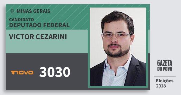 Santinho Victor Cezarini 3030 (NOVO) Deputado Federal | Minas Gerais | Eleições 2018