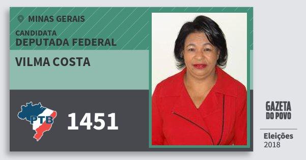Santinho Vilma Costa 1451 (PTB) Deputada Federal | Minas Gerais | Eleições 2018