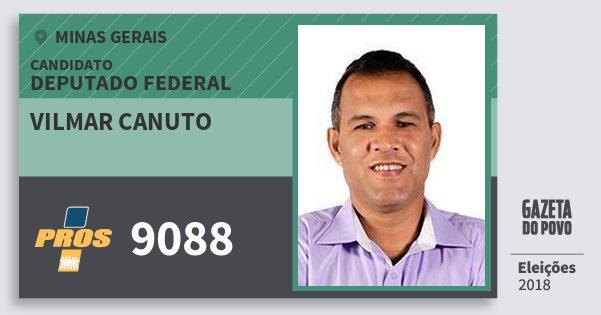 Santinho Vilmar Canuto 9088 (PROS) Deputado Federal   Minas Gerais   Eleições 2018