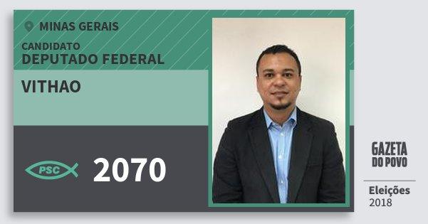 Santinho Vithao 2070 (PSC) Deputado Federal | Minas Gerais | Eleições 2018
