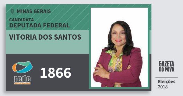 Santinho Vitoria dos Santos 1866 (REDE) Deputada Federal | Minas Gerais | Eleições 2018