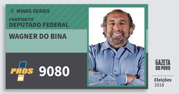 Santinho Wagner do Bina 9080 (PROS) Deputado Federal | Minas Gerais | Eleições 2018