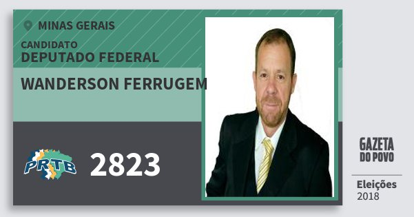 Santinho Wanderson Ferrugem 2823 (PRTB) Deputado Federal | Minas Gerais | Eleições 2018