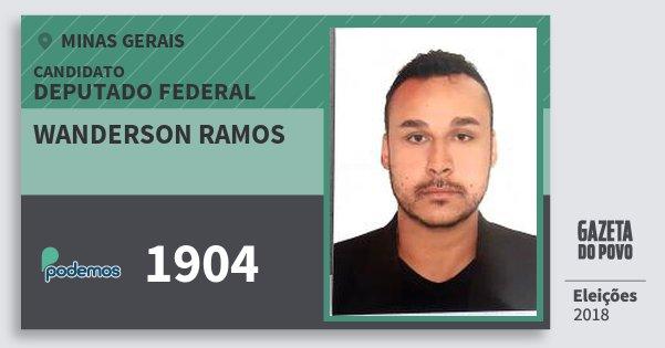Santinho Wanderson Ramos 1904 (PODE) Deputado Federal | Minas Gerais | Eleições 2018