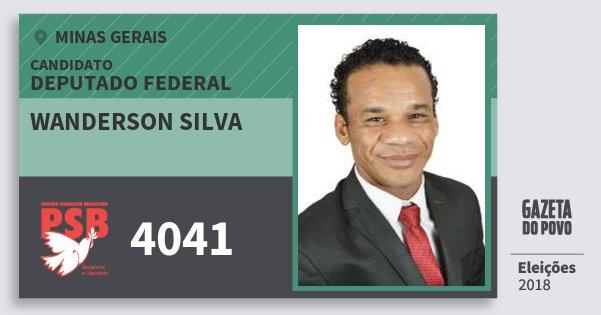 Santinho Wanderson Silva 4041 (PSB) Deputado Federal | Minas Gerais | Eleições 2018