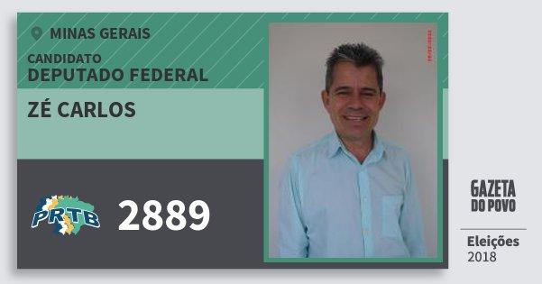 Santinho Zé Carlos 2889 (PRTB) Deputado Federal | Minas Gerais | Eleições 2018