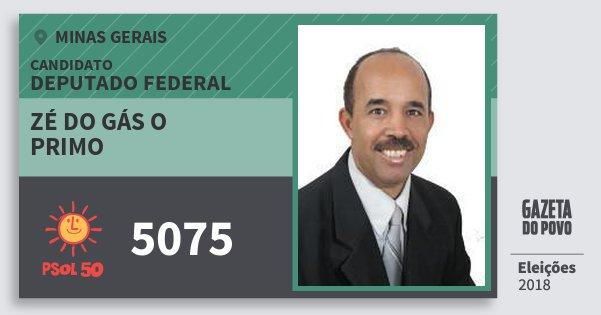 Santinho Zé do Gás O Primo 5075 (PSOL) Deputado Federal | Minas Gerais | Eleições 2018