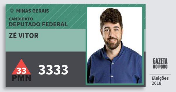 Santinho Zé Vitor 3333 (PMN) Deputado Federal | Minas Gerais | Eleições 2018