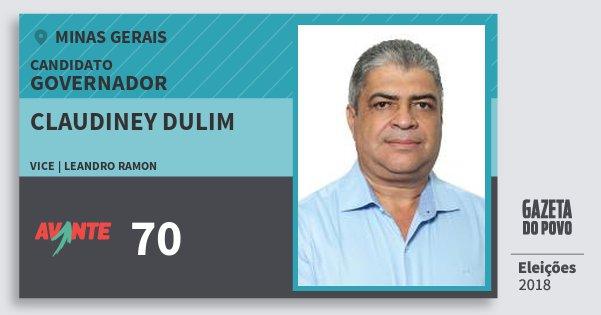 Santinho Claudiney Dulim 70 (AVANTE) Governador | Minas Gerais | Eleições 2018