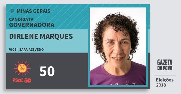 Santinho Dirlene Marques 50 (PSOL) Governadora | Minas Gerais | Eleições 2018