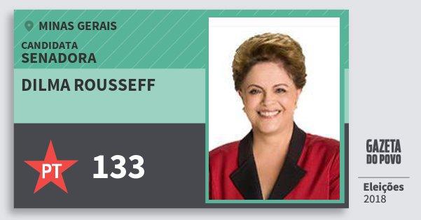 Santinho Dilma Rousseff 133 (PT) Senadora | Minas Gerais | Eleições 2018