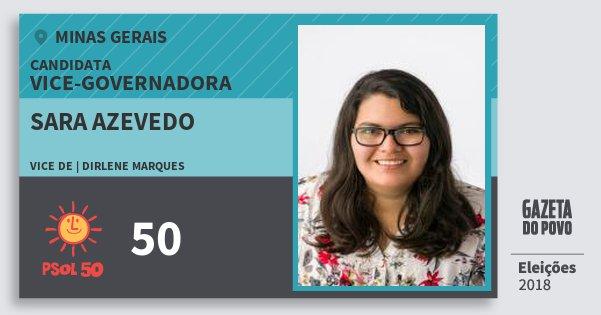 Santinho Sara Azevedo 50 (PSOL) Vice-Governadora   Minas Gerais   Eleições 2018