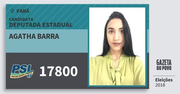 Santinho Agatha Barra 17800 (PSL) Deputada Estadual | Pará | Eleições 2018