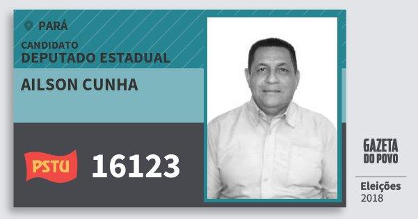 Santinho Ailson Cunha 16123 (PSTU) Deputado Estadual | Pará | Eleições 2018