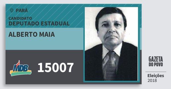Santinho Alberto Maia 15007 (MDB) Deputado Estadual | Pará | Eleições 2018