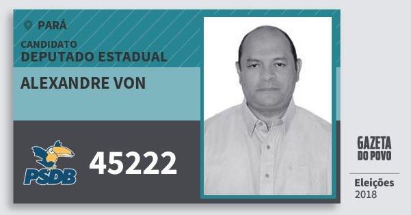 Santinho Alexandre von 45222 (PSDB) Deputado Estadual | Pará | Eleições 2018