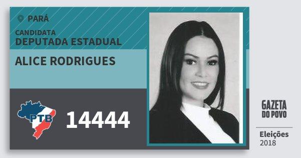Santinho Alice Rodrigues 14444 (PTB) Deputada Estadual | Pará | Eleições 2018