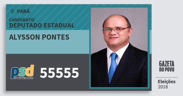 Santinho Alysson Pontes 55555 (PSD) Deputado Estadual | Pará | Eleições 2018