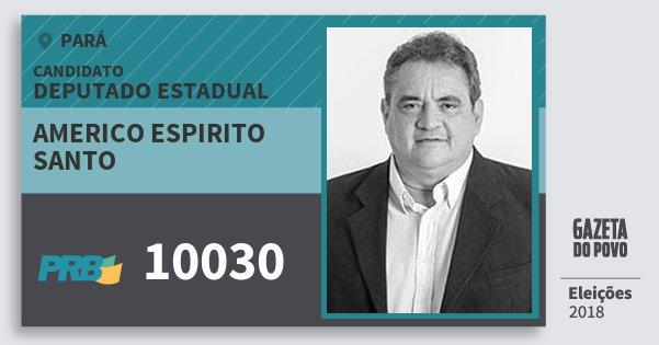 Santinho Americo Espirito Santo 10030 (PRB) Deputado Estadual | Pará | Eleições 2018
