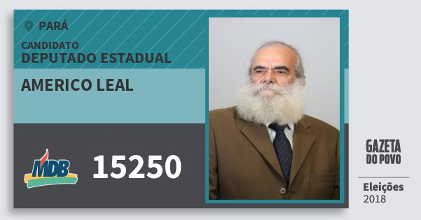 Santinho Americo Leal 15250 (MDB) Deputado Estadual | Pará | Eleições 2018