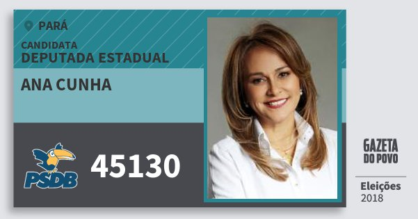 Santinho Ana Cunha 45130 (PSDB) Deputada Estadual | Pará | Eleições 2018