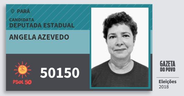 Santinho Angela Azevedo 50150 (PSOL) Deputada Estadual | Pará | Eleições 2018