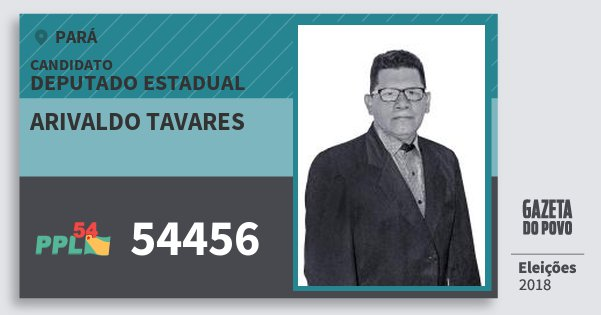 Santinho Arivaldo Tavares 54456 (PPL) Deputado Estadual | Pará | Eleições 2018