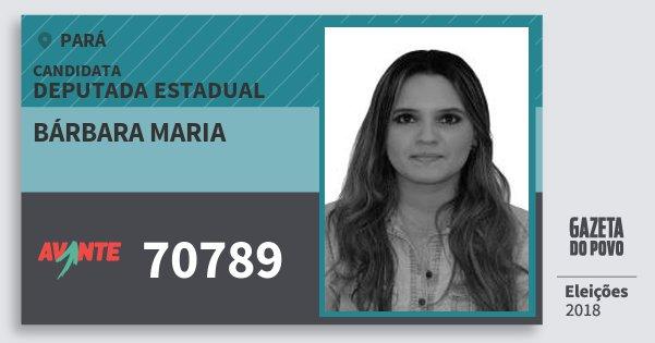 Santinho Bárbara Maria 70789 (AVANTE) Deputada Estadual | Pará | Eleições 2018