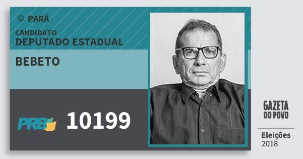 Santinho Bebeto 10199 (PRB) Deputado Estadual | Pará | Eleições 2018