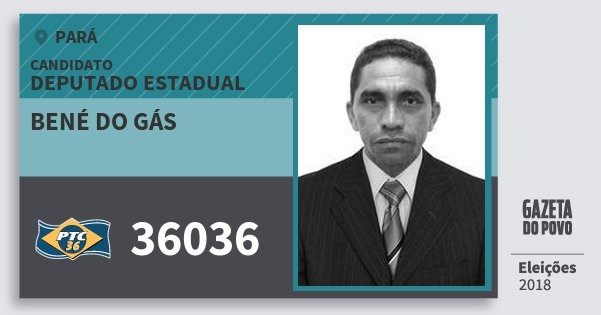 Santinho Bené do Gás 36036 (PTC) Deputado Estadual | Pará | Eleições 2018
