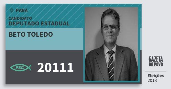 Santinho Beto Toledo 20111 (PSC) Deputado Estadual   Pará   Eleições 2018