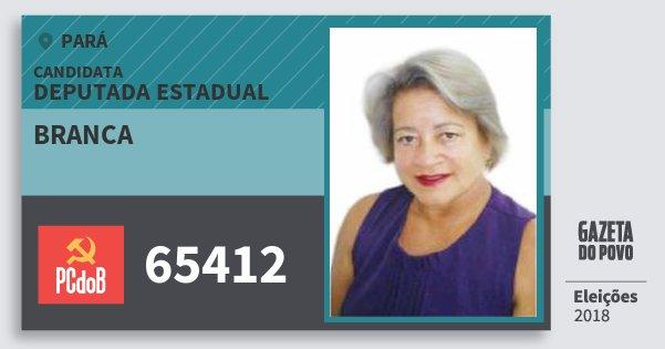 Santinho Branca 65412 (PC do B) Deputada Estadual | Pará | Eleições 2018